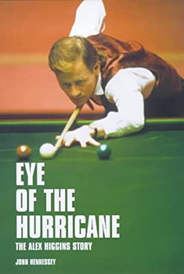 Eye of the Hurricane: The Alex Higgins Story: Amazon.es: Hennessey, John: Libros en idiomas extranjeros