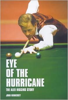 Book Eye of the Hurricane: The Alex Higgins Story