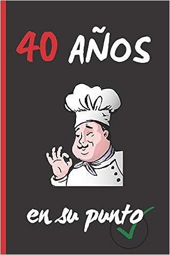 40 AÑOS EN SU PUNTO: REGALO DE CUMPLEAÑOS ORIGINAL Y ...