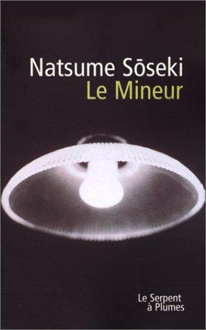Le mineur de Soseki Natsume