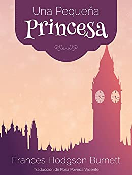 Una Pequeña Princesa de [Hodgson Burnett, Frances]