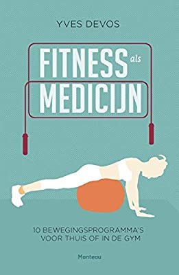 Fitness als medicijn: 10 bewegingsprogrammas voor thuis of ...