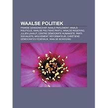 Waalse politiek: Franse Gemeenschap, Waals Parlement, Waals politicus, Waalse politieke partij, Waalse regering, Julien Lahaut