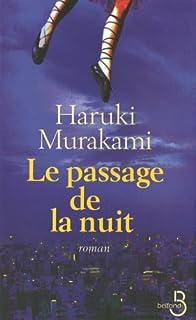 Le passage de la nuit : roman, Murakami, Haruki
