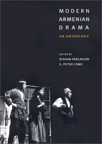 Modern Armenian Drama by Nishan Parlakian S Peter Cowe
