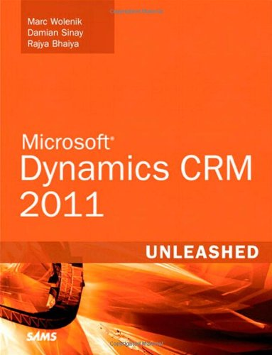 [PDF] Microsoft Dynamics CRM 2011 Unleashed Free Download | Publisher : Sams | Category : Computers & Internet | ISBN 10 : 0672335387 | ISBN 13 : 9780672335389