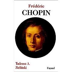 Frédéric Chopin (de Tadeusz A. Zielinski )