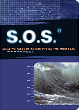 S.O.S: Chilling Tales of Adventure on the High Seas 0811831000 Book Cover