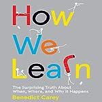 How We Learn | Benedict Carey