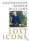 Lost Icons, Rowan Williams, 0826467997