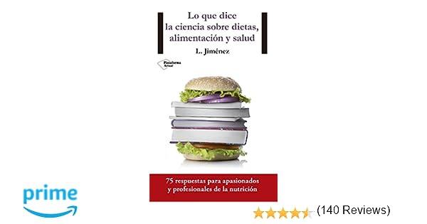 Lo Que Dice La Ciencia Sobre Dietas, Alimentación Y Salud ...