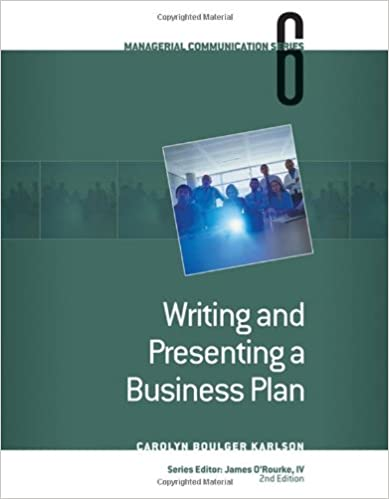 module 6 writing and presenting a business plan managerial communication module 2nd edition