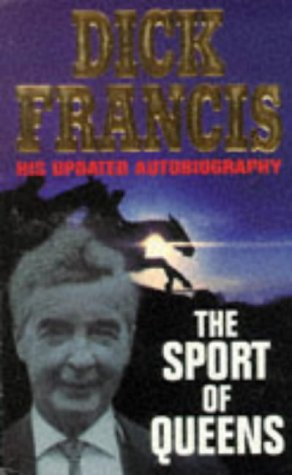 The Autobiography of Dick Francis (Jockey Queen)