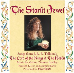 - The Starlit Jewel: Songs From J. R. R. Tolkien's
