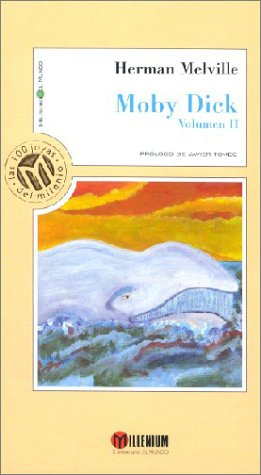 Moby Dick, Volumen 2 Tapa dura – 1 nov 2001 Herman Melville Javier Tomeo José María Valverde Bibliotex