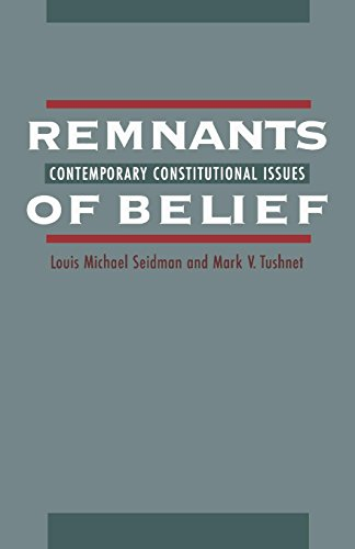 Remnants of Belief: Contemporary Constitutional Issues (10)