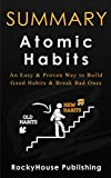 img - for Summary: Atomic Habits An Easy & Proven Way to Build Good Habits & Break Bad Ones book / textbook / text book