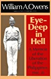 Eye-Deep in Hell, William A. Owens, 0870742795
