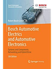 Bosch Automotive Electrics and Automotive Electronics: Systems and Components, Networking and Hybrid Drive