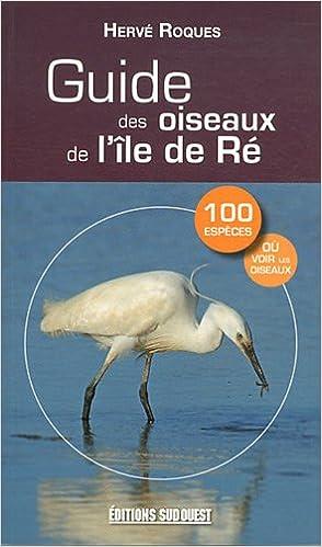 En ligne téléchargement gratuit Guide des oiseaux de l'île de Ré pdf, epub