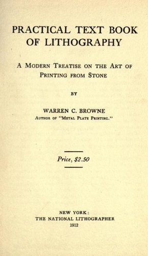 practical-text-book-of-lithography-a-modern-treatise-on-the-art-of-printing-from-stone