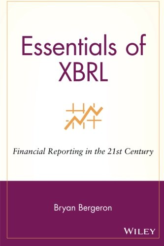 Essentials of XBRL: Financial Reporting in the 21st Century by Wiley