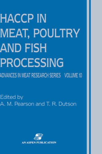 HACCP in Meat, Poultry and Fish Processing (Advances in Meat Research)