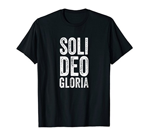 Christian Shirt Reformed Theology Soli Deo Gloria Jesus (Apparel)