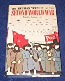 The Russian Version of the Second World War, Graham (editor) Lyons, 0208016317