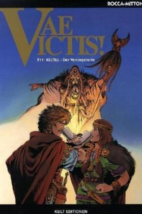 Vae Victis! 11. Keltill - Der Vercingetorix