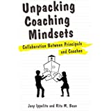Unpacking Coaching Mindsets: Collaboration Between Principals and Coaches