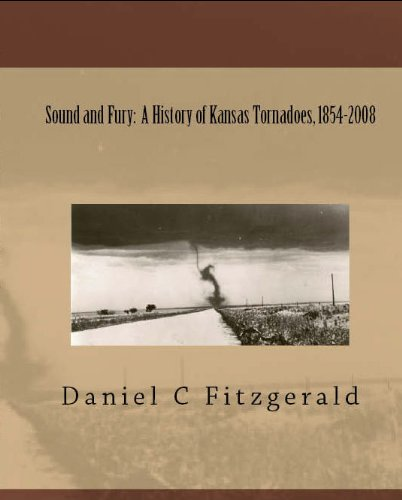 Sound and Fury: A History of Kansas Tornadoes, 1854-2008
