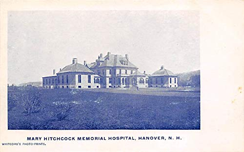 Mary Hitchcock Memorial Hospital, Hanover, NH, USA Mary Hitchcock Memorial Hanover, NH, USA Unused
