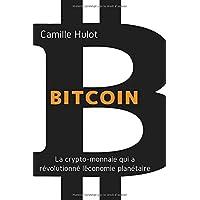 Bitcoin : La crypto-monnaie qui a révolutionné l'économie planétaire