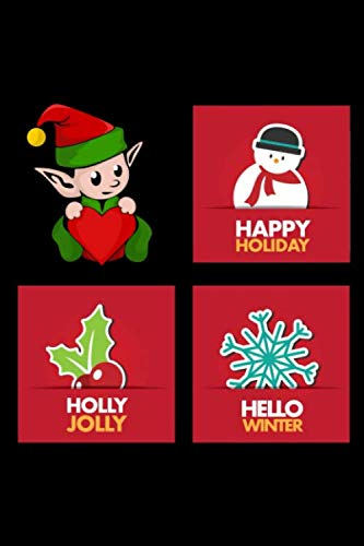 Jolly Elf Costume (Happy holiday holly jolly hello winter: Baby Elf  Lined Notebook / Diary / Journal To Write In 6