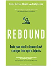 Rebound: Train Your Mind to Bounce Back Stronger from Sports Injuries