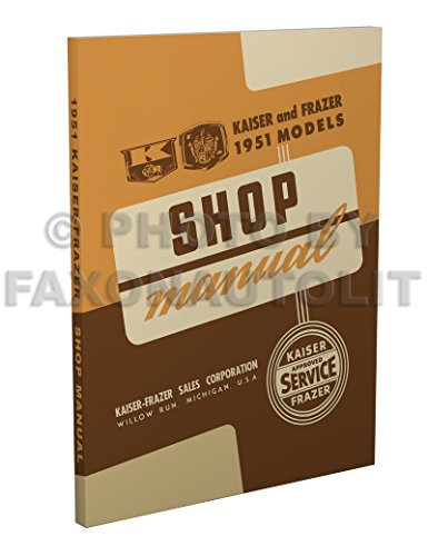 1951 Kaiser-Frazer Repair Shop Manual Reprint