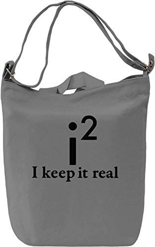 I Keep It Real Borsa Giornaliera Canvas Canvas Day Bag  100% Premium Cotton Canvas  DTG Printing 