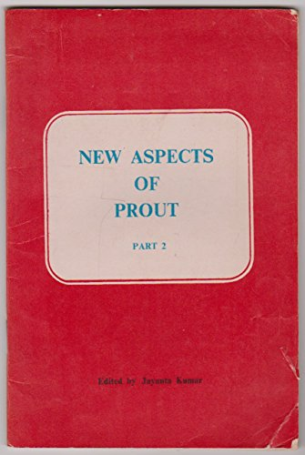 New Aspects of Prout Part 2