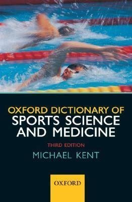 The Oxford Dictionary of Sports Science and Medicine by Oxford University Press