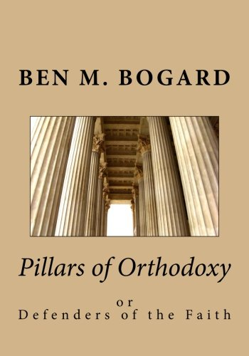 Download Pillars of Orthodoxy: or Defenders of the Faith ebook