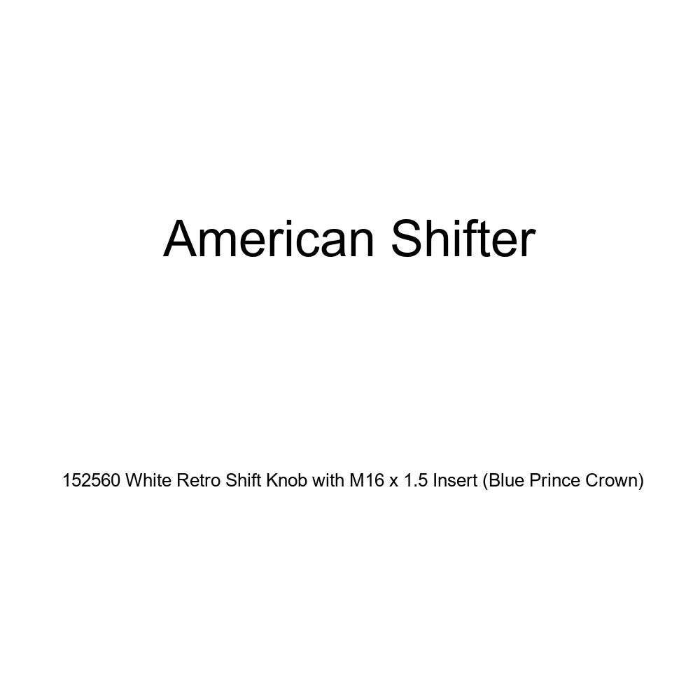 American Shifter 152560 White Retro Shift Knob with M16 x 1.5 Insert Blue Prince Crown