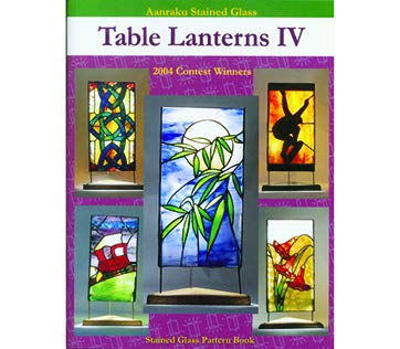 (Table Lanterns Vol. 4 - Stained Glass Pattern Book)