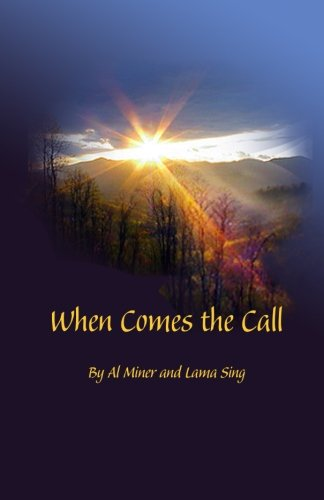Read Online When Comes the Call ebook