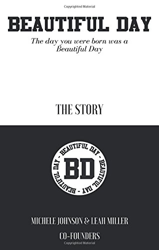 Beautiful Day: The Day You Were Born Was a Beautiful Day