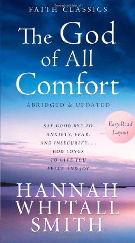THE GOD OF ALL COMFORT (Faith Classics)