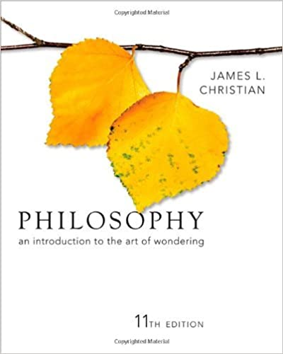 Philosophy: An Introduction to the Art of Wondering by James Christian (2011-02-25)