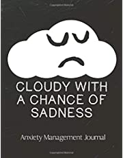 Cloudy With A Chance Of Sadness Anxiety Management Journal: Anxiety Journal   Daily Guided Prompts   Mood Coloring Body Map   Depression   Triggers   Coping Mechanisms   Write Worries Away   Mental Health Gift