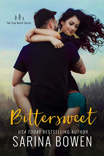 Bittersweet (True North Book 1) ()