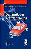 Dynamik der Kraftfahrzeuge (VDI-Buch)